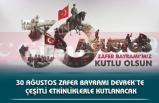 30 AĞUSTOS ZAFER BAYRAMI DEVREK'TE ÇEŞİTLİ ETKİNLİKLERLE KUTLANACAK