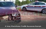 4 Araç Zincirleme Trafik Kazasına Karıştı