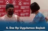 4. Doz Aşı Uygulaması Başladı