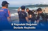 8 Yaşındaki Doğukan Denizde Kayboldu