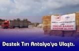 Destek Tırı Antalya'ya Ulaştı.