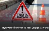 Devrek'te Trafik Kazası