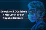 Devrek'te 5 Gün İçinde 7 Kişi Covid-19'danHayatını Kaybetti