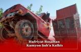 Hafriyat Boşaltan  Kamyon Şah'a Kalktı