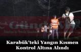 Karabük'teki Yangın Kısmen Kontrol Altına Alındı