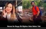 Kemer'de Kayıp İki Kişiden Hala Haber Yok