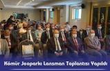 Kömür Jeoparkı Lansman Toplantısı Yapıldı