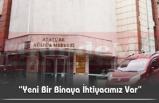 Kültür ve Turizm Müdürü Akçay; Açıkladı
