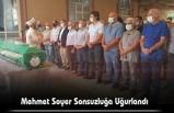 Mehmet Soyer Sonsuzluğa Uğurlandı