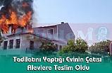 Tadilatını Yaptığı Evinin Çatısı Alevlere Teslim Oldu