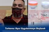 Turkovac Aşısı Uygulanmaya Başlandı
