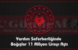 Yardım Seferberliğinde Bağışlar 11 Milyon Lirayı Aştı