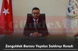 Zonguldak Barosu Yapılan Saldırıyı Kınadı
