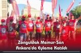 Zonguldak Memur-Sen Ankara'da Eyleme Katıldı