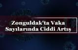 Zonguldak'ta Vaka Sayılarında Ciddi Artış