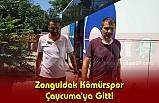 Zonguldak Kömürspor Çaycuma'ya Gitti