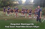 Zonguldak Kömürspor'da Yeni Sezon Hazırlıkları Devam Ediyor.