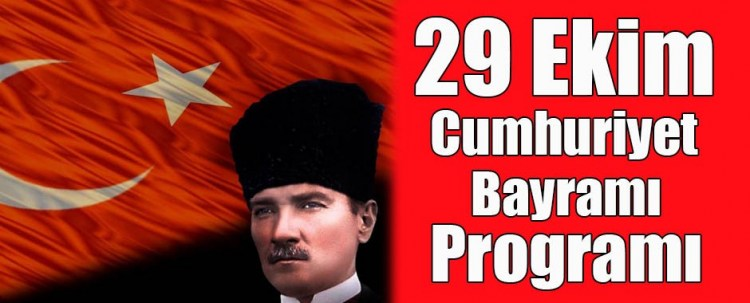 29 Ekim Cumhuriyet Bayramı programı belli oldu