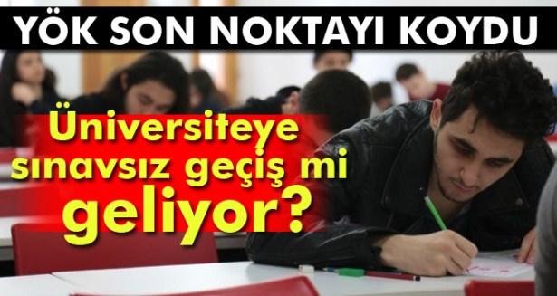 YÖK'ten 'üniversiteye sınavsız geçiş' haberlerine yalanlama