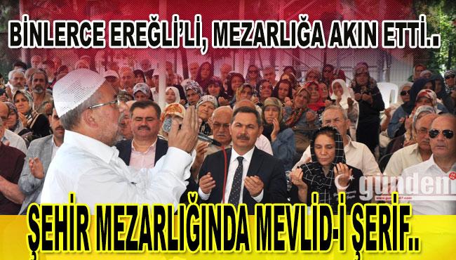 ŞEHİR MEZARLIĞINDA MEVLİD-İ ŞERİF..