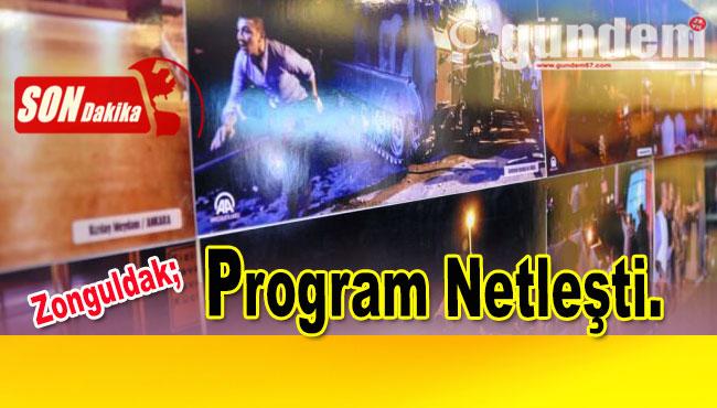 Zonguldak'da program netleşti