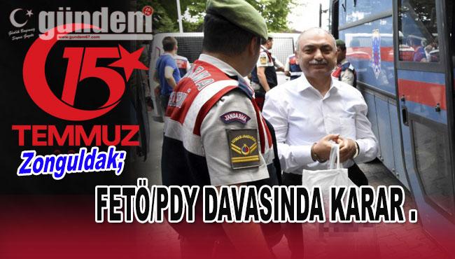 Zonguldak'taki  FETÖ/PDY Davasında Karar.