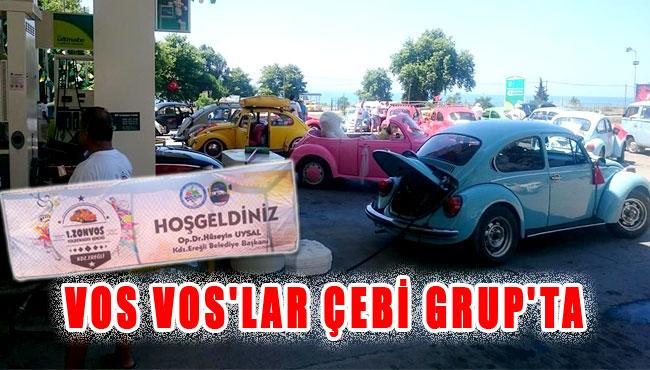 VOS VOS'LAR ÇEBİ GRUP'TA