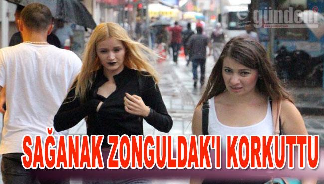 Sağanak Zonguldak'ı Korkuttu
