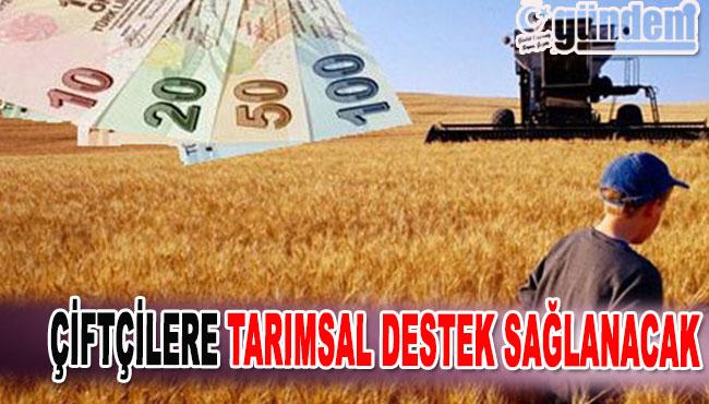 Çiftçilere Tarımsal Destek Sağlanacak