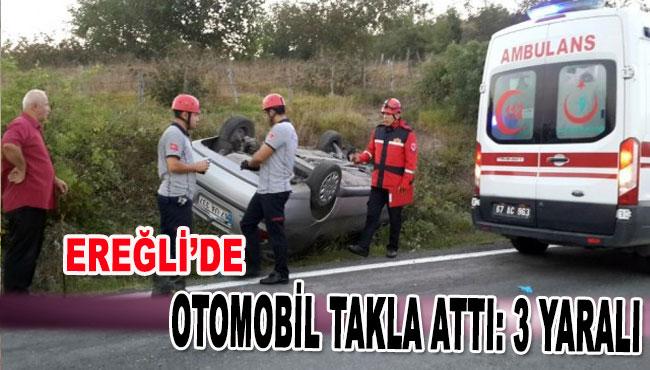 Ereğli'de Otomobil Takla Attı: 3 Yaralı