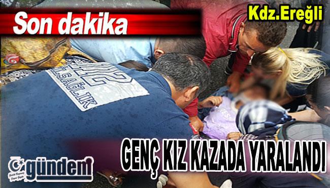 Ereğli'de Genç Kız Kazada Yaralandı