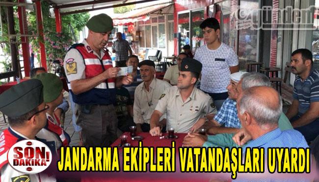 jandarma ekipleri vatandaşları uyardı.
