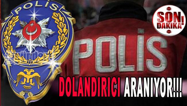 DOLANDIRICI ARANIYOR!!!