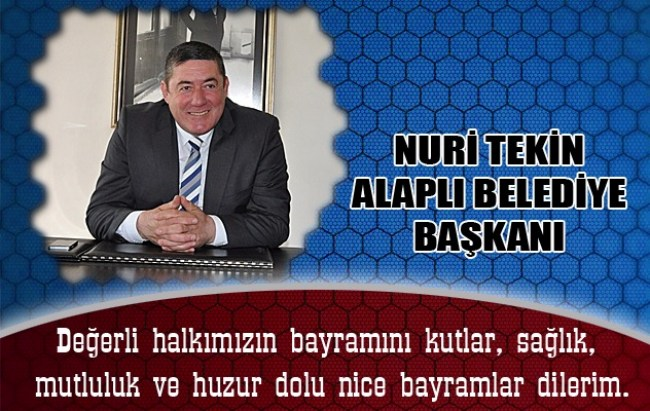 NURİ TEKİN BAYRAM TEBRİĞ..