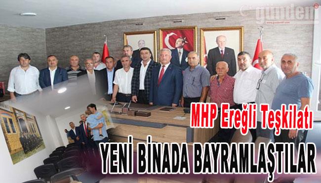MHP Ereğli Teşkilatı Yeni Binada Bayramlaştılar...