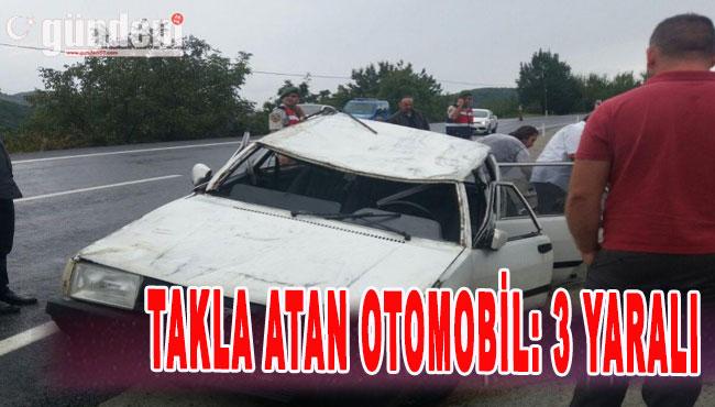 Takla Atan Otomobil: 3 Yaralı