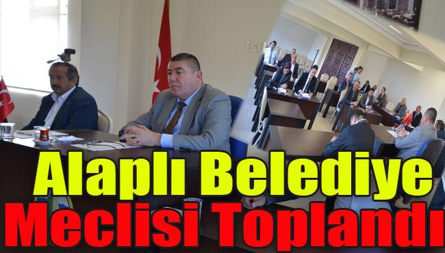 ALAPLI BELEDİYE MECLİSİ TOPLANDI