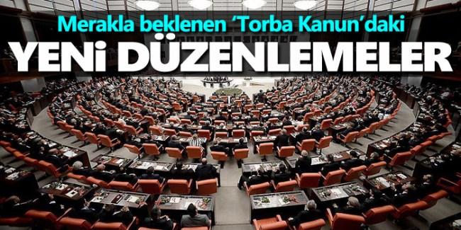 Torba Kanun'daki yeni düzenlemeler