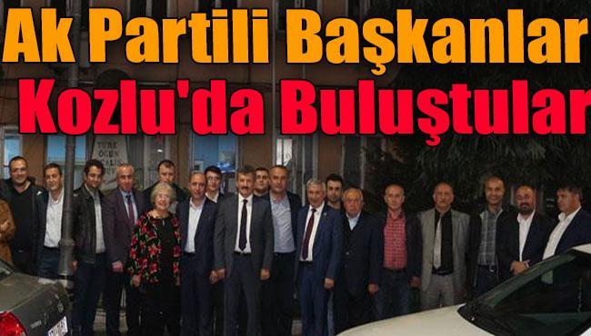 Ak Partili Başkanlar Kozlu'da Buluştular