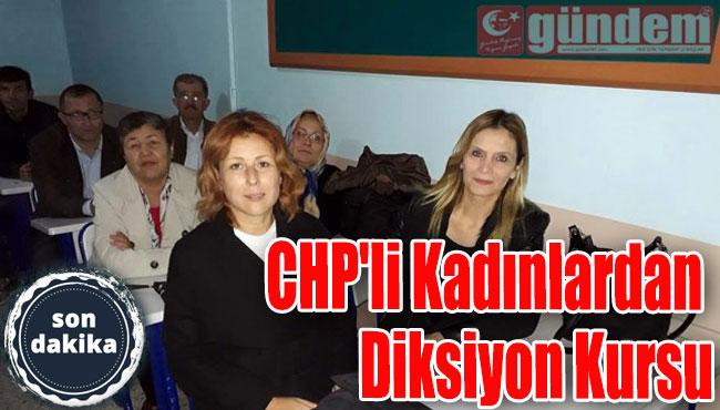 CHP'li Kadınlardan Diksiyon Kursu