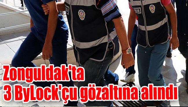 Zonguldak'ta 3 ByLock'çu gözaltına alındı