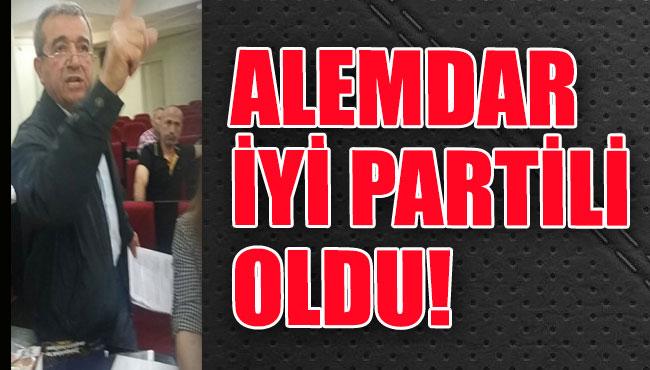 ALEMDAR İYİ PARTİ'YE TRANSFER OLDU!