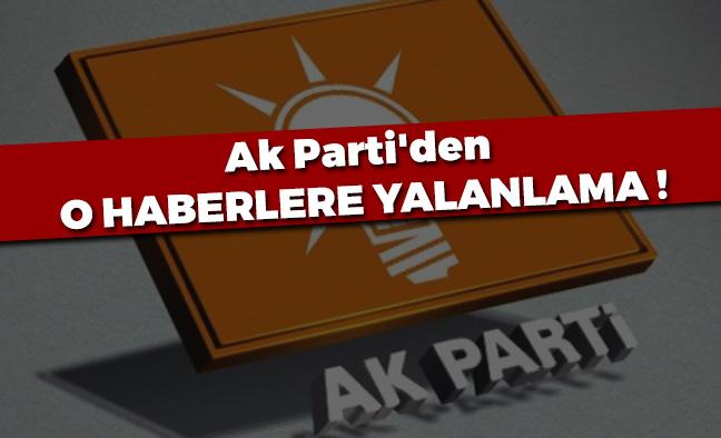 AK Parti'den Yalanlama...