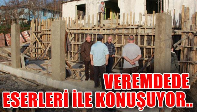 VEREMDEDE ESERLERİ İLE KONUŞUYOR...