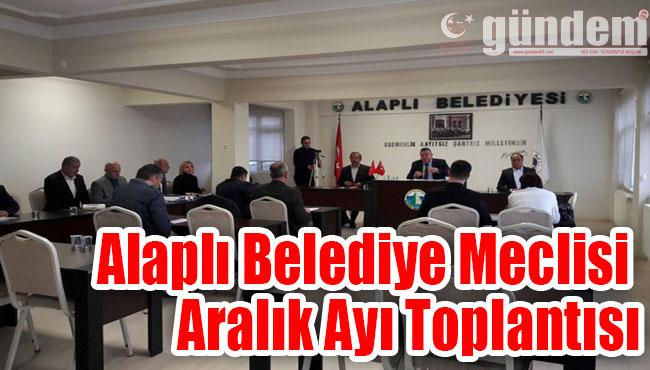 Alaplı Belediye Meclisi Aralık Ayı Toplantısı