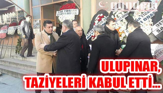 Ulupınar, Taziyeleri Kabul Etti...