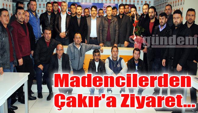 Madencilerden Çakır'a Ziyaret...
