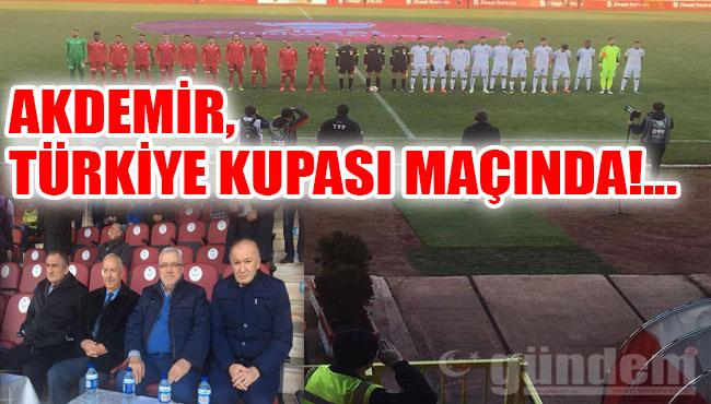 Akdemir, Türkiye Kupası maçında!...