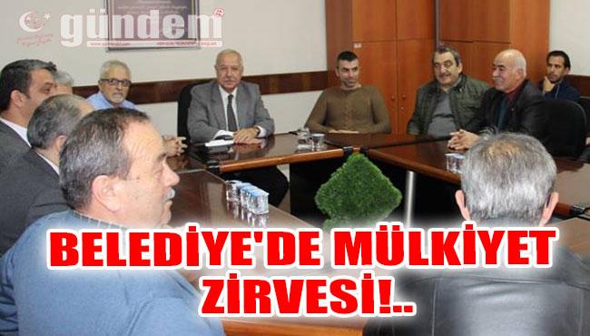 Belediye'de Mülkiyet Zirvesi!..