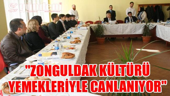 """""""Zonguldak Kültürü Yemekleriyle Canlanıyor"""""""